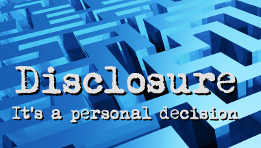 Disclosure, its a personal decision