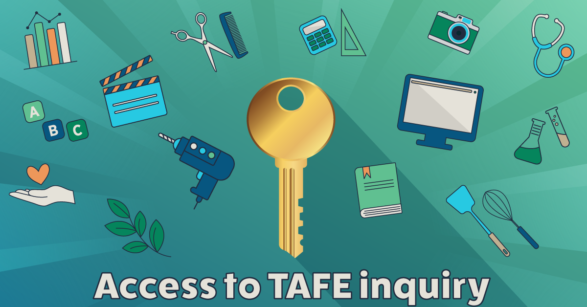 Access to TAFE inquiry picture of key and VET tools