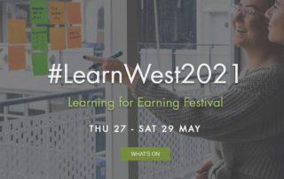 #LearnWest 2021 - Learning for Earning Festival