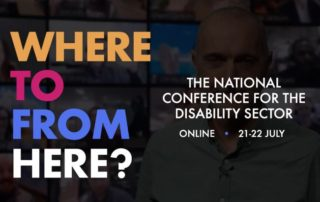 Where To From Here National Conference for the Disability Sector